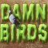 Damn Birds // Game