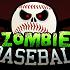 Zombie Baseball // Game